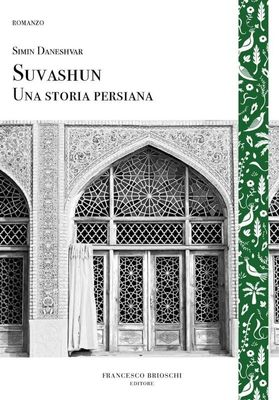 "Simin Daneshvar's ""Savushun"" published in Italy"