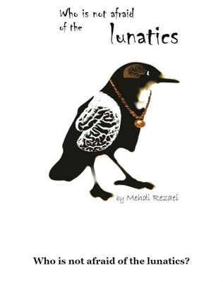 """Who Is Not Afraid of the Lunatics?"" published in English"